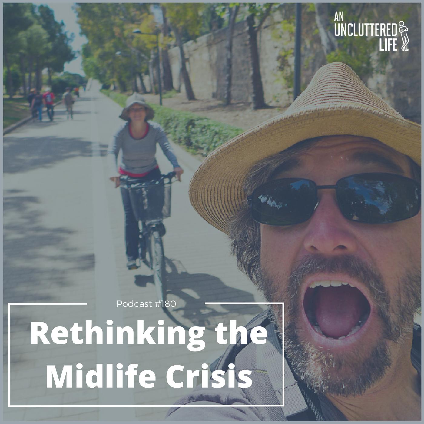 AUL #180 - Rethinking the Midlife Crisis