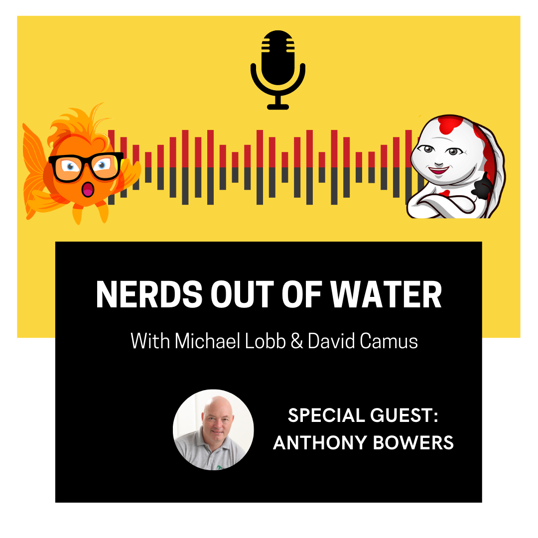 Nerds out of Water - Anthony Bowers