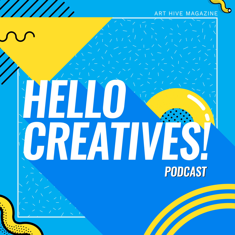 Hello Creatives! show art
