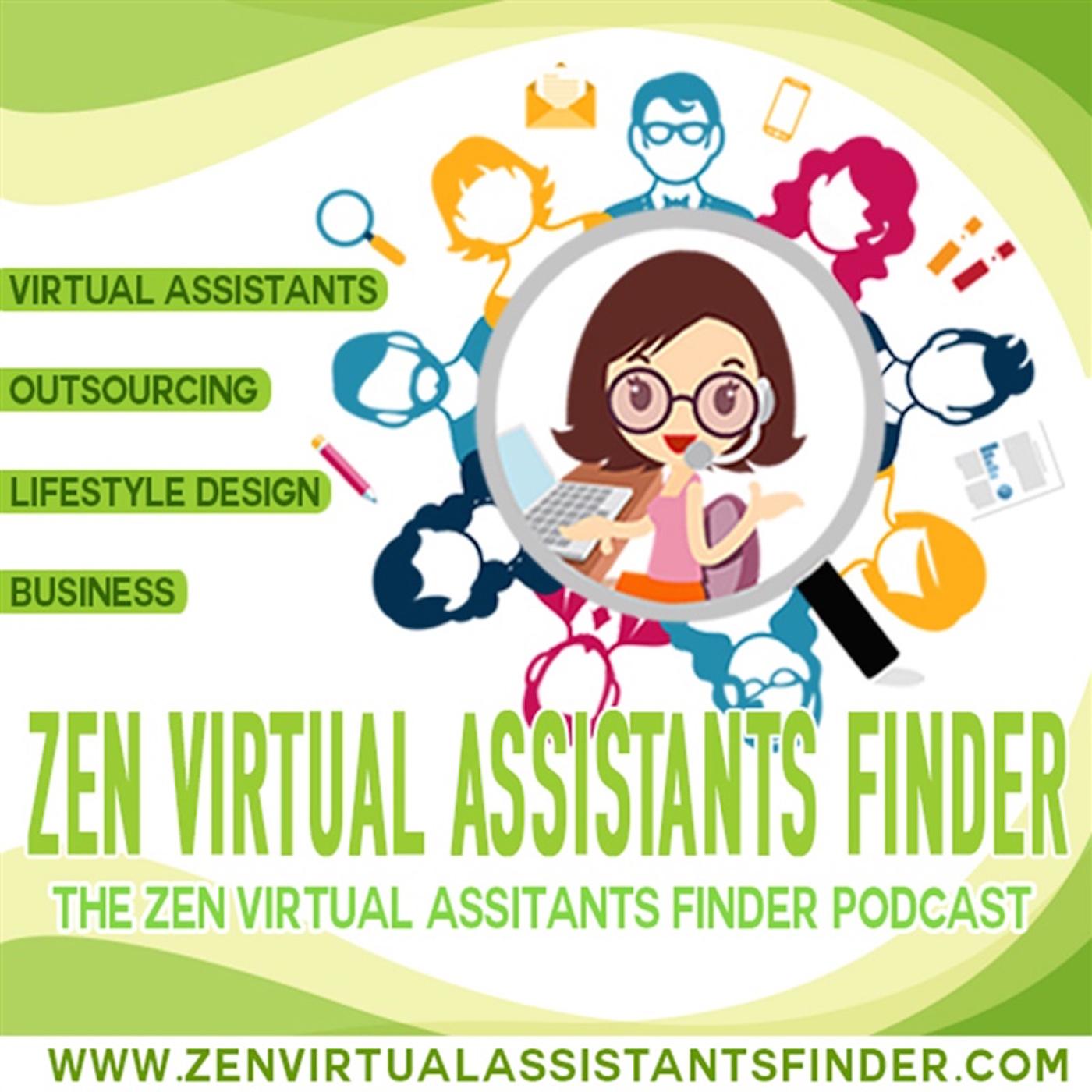 Zen Virtual Assistants Finder Podcast: Virtual Assistants | Outsourcing | LifeStyle Design | Business show art
