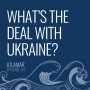 Artwork for What's the Deal with Ukraine? [Episode 54]