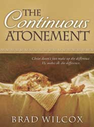 """The Continuous Atonement"" by Brad Wilcox"