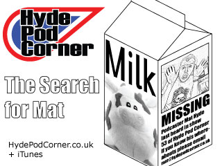 Hyde Pod Corner #54 - The Search for Mat