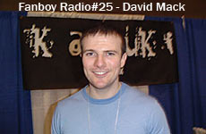 Fanboy Radio #25 - David Mack