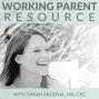 Artwork for WPR060: Managing Tricky Child Development Milestones with Julia Pappas (Part 2)