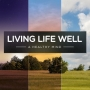 Artwork for Living Life Well: A Healthy Mind - 'Thankfulness'
