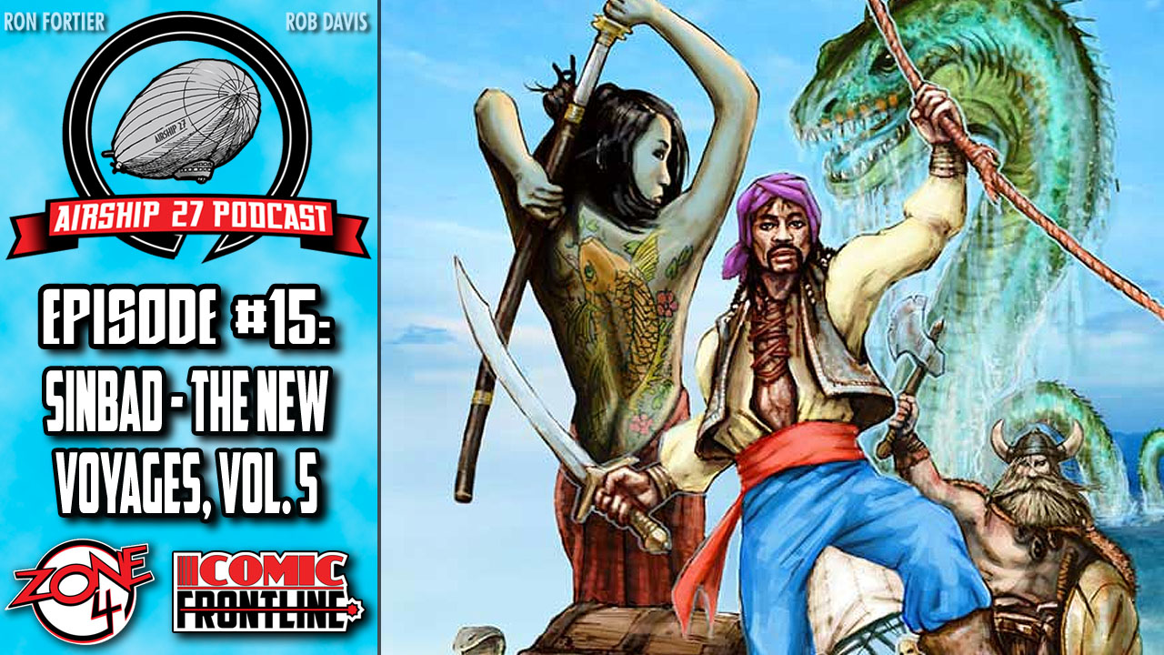 Airship 27 Podcast #15: Sinbad - The New Voyages, Vol. 5