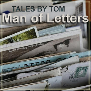 Artwork for Tales by Tom - A Man of Letters 012