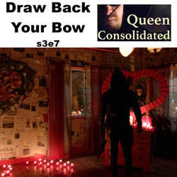 s3e7 Draw Back Your Bow