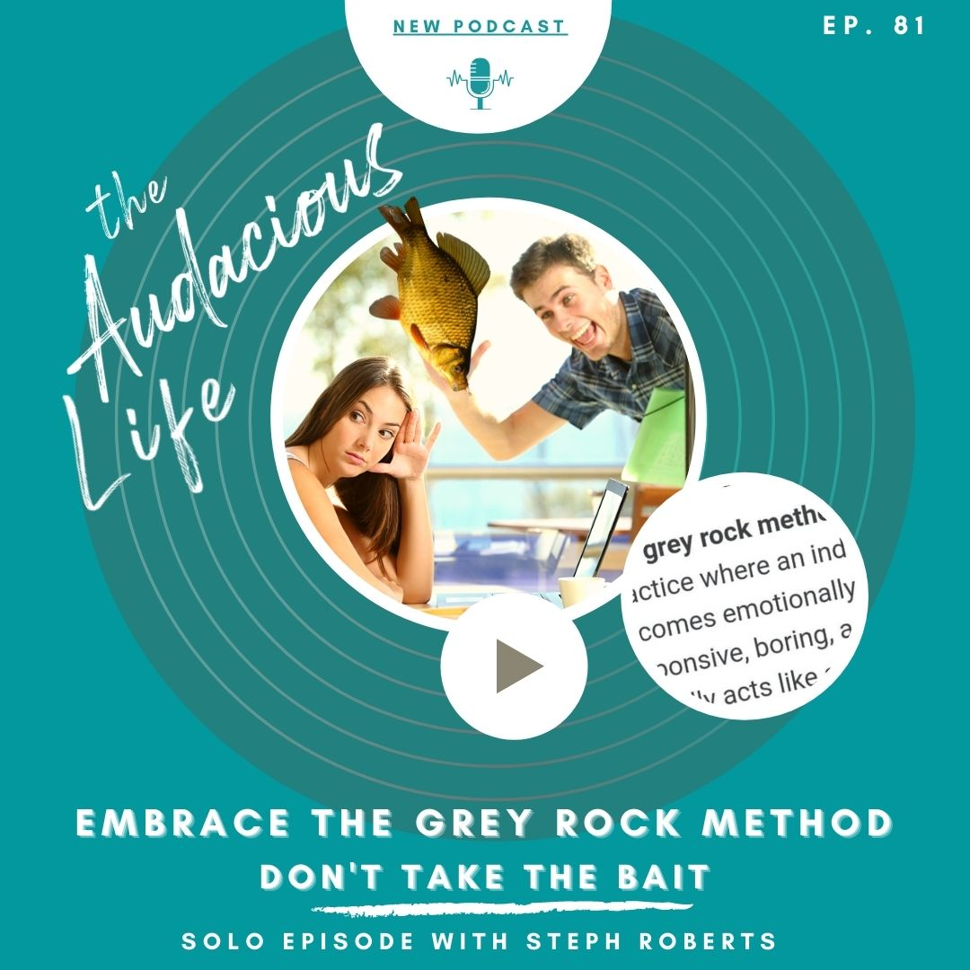 Embrace the Grey Rock Method. Don't take the bait