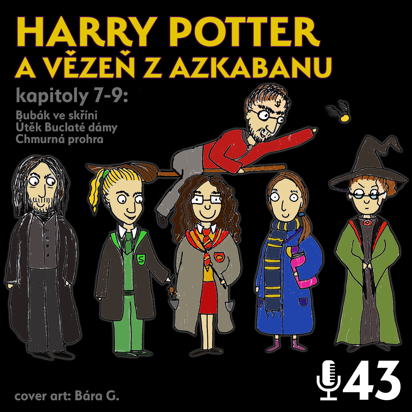 Epizoda 43 - Harry Potter 3.3