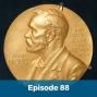 Artwork for 088: Nobel Prize Week Begins!
