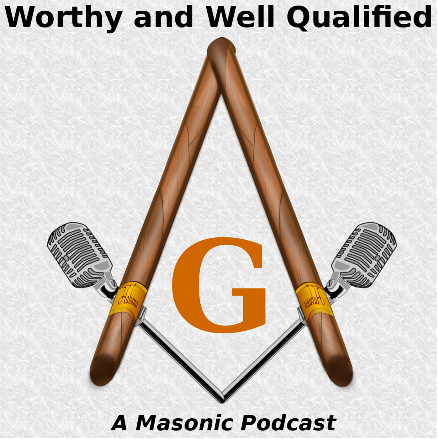 Worthy And Well Qualified - A Masonic Podcast logo
