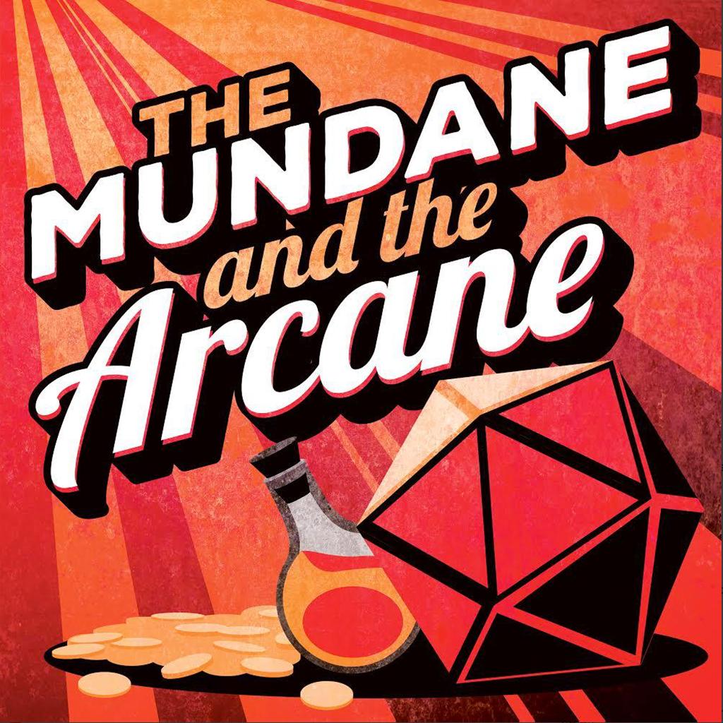 The Mundane and the Arcane show art