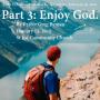 Artwork for Faith Fitness, Part 2: Enjoy God, by Pastor Greg Byman