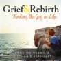 Artwork for Grief and Rebirth Episode 22: Mary Lee Stabile – Radio Host, Author, and an Intuitive Business and Life Strategist