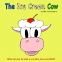 Artwork for Storytime: The Ice Cream Cow by Mel Lecompte, Jr.