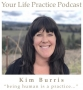 Artwork for Being human is a practice with holistic psychotherapist, Kim Burris.