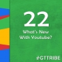 Artwork for What's New With Youtube? - GTT022
