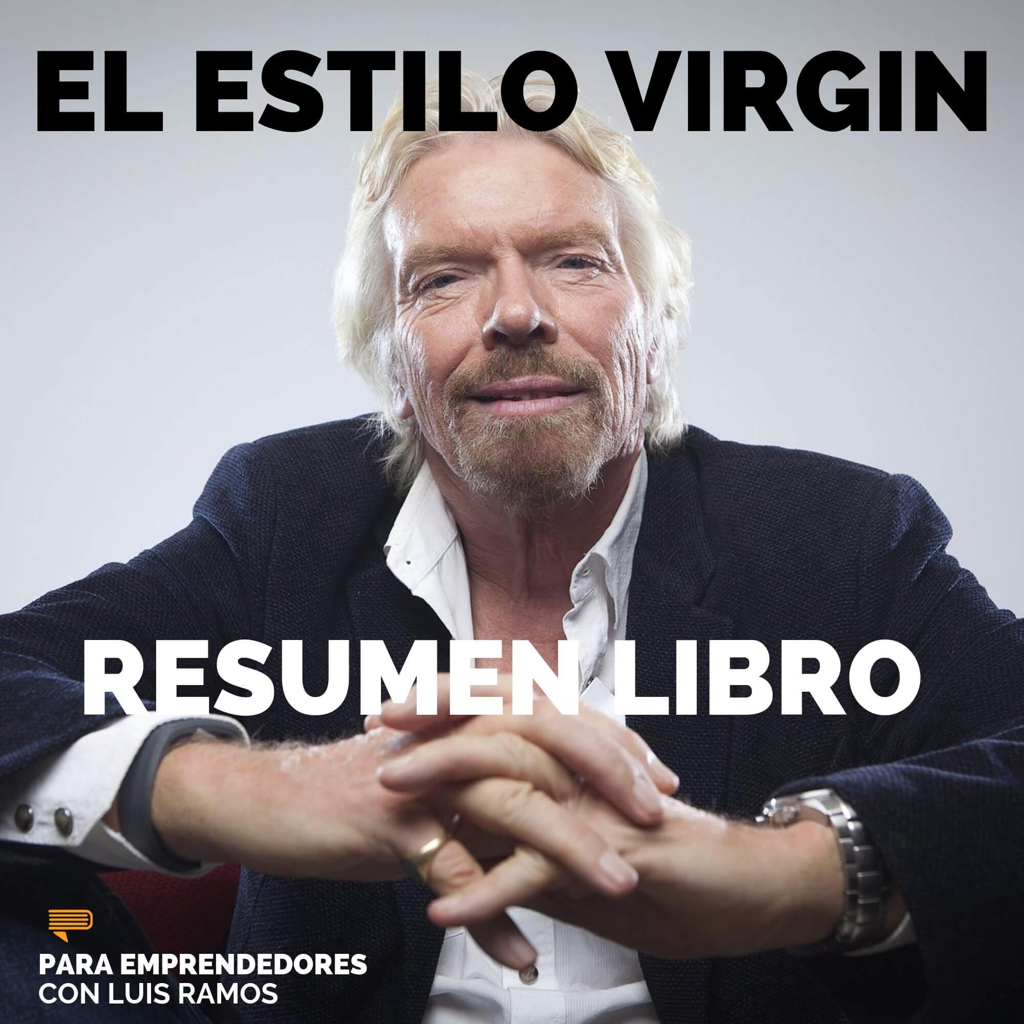 #107 El Estilo Virgin - Un Resumen de Libros para Emprendedores sq