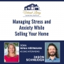 Artwork for EP4: Managing Stress and Anxiety While Selling Your Home
