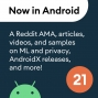 Artwork for 21 - A Reddit AMA, articles, videos, and samples on ML and privacy, AndroidX releases, and more!