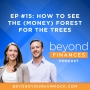 Artwork for How to See the (Money) Forest for the Trees