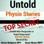 Artwork for Untold Physio Stories (S4E9): Non-Responder or Rapid Responder?