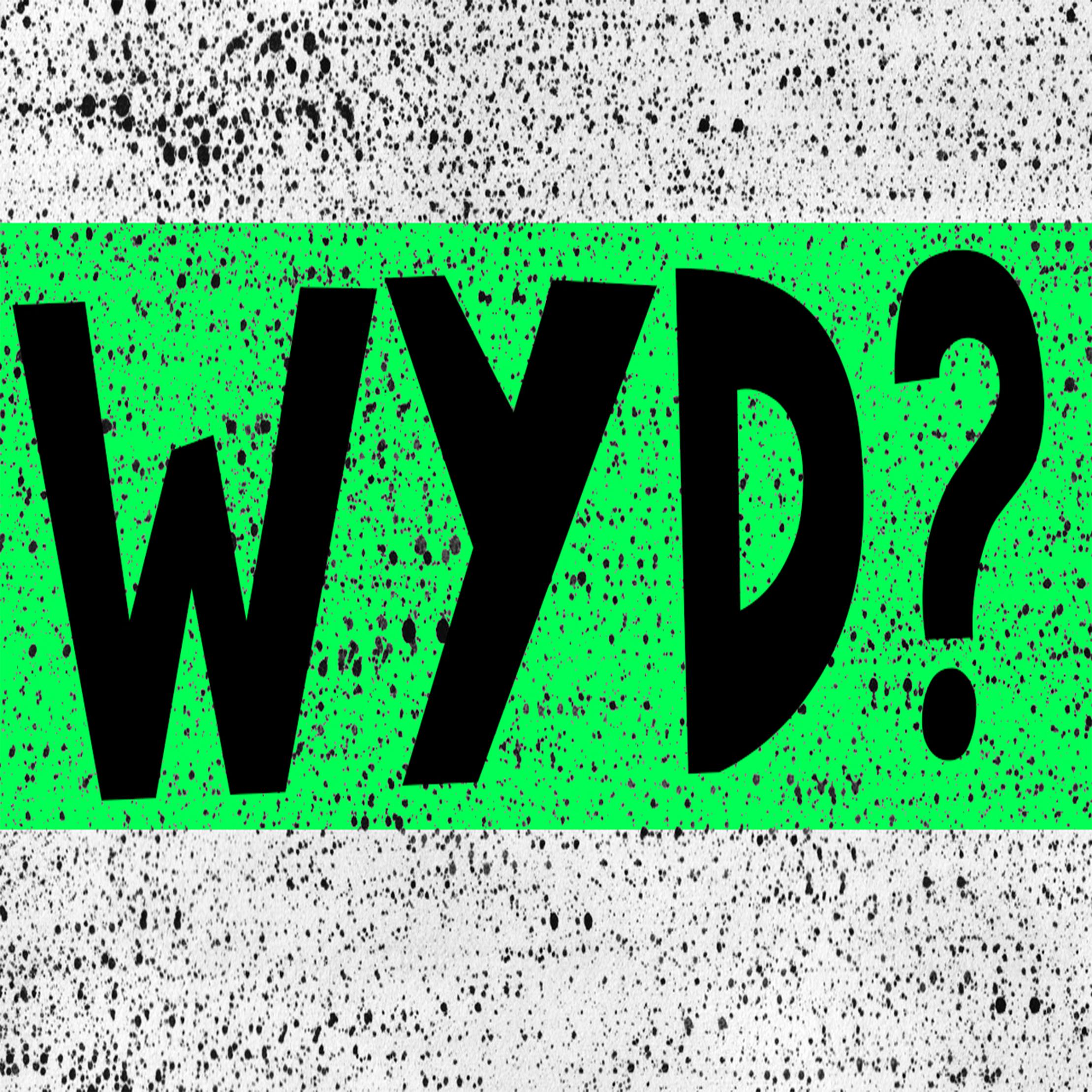 #WYD Weekly Podcast show art
