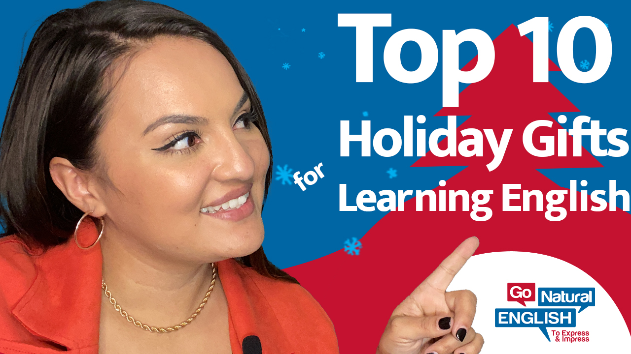 Top 10 Holiday Gifts for Learning English