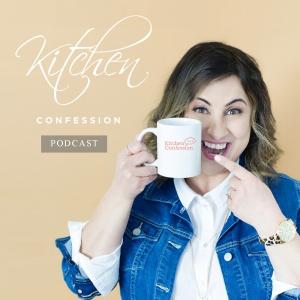 Kitchen Confession Podcast