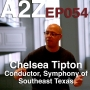 Artwork for Ep054: Chelsea Tipton - Conductor, Symphony of Southeast Texas