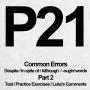 Artwork for P21 [2/3] Test / Practice Exercise / Luke's Comments