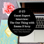 Artwork for #49: The One Thing with Emma D'Arcy