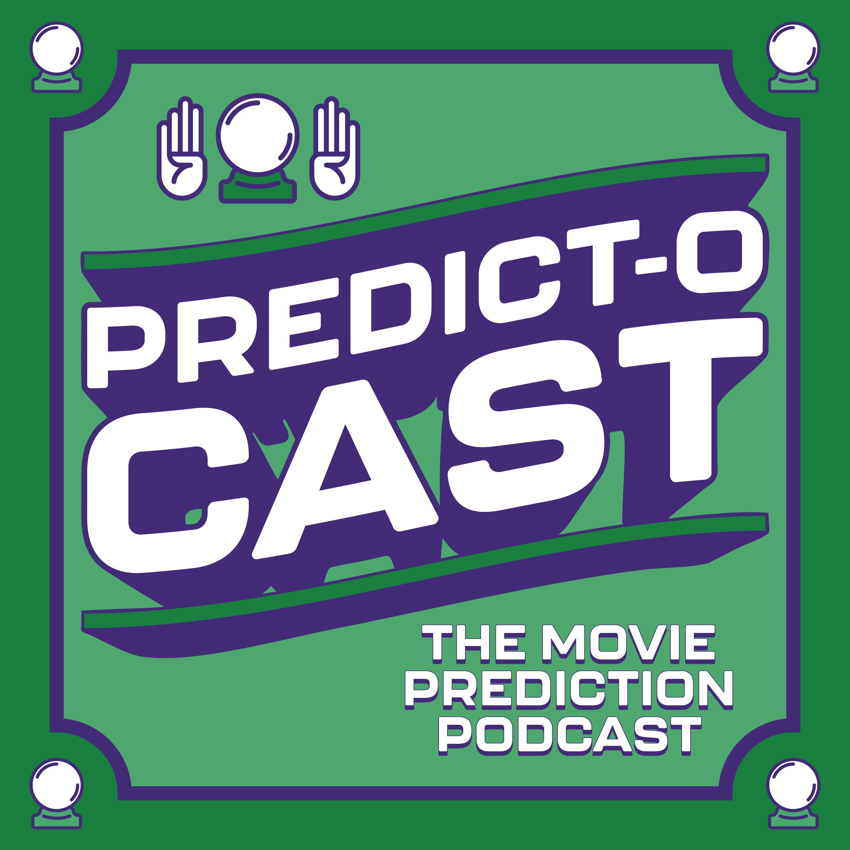Predict-O-Cast: The Movie Prediction Podcast show art