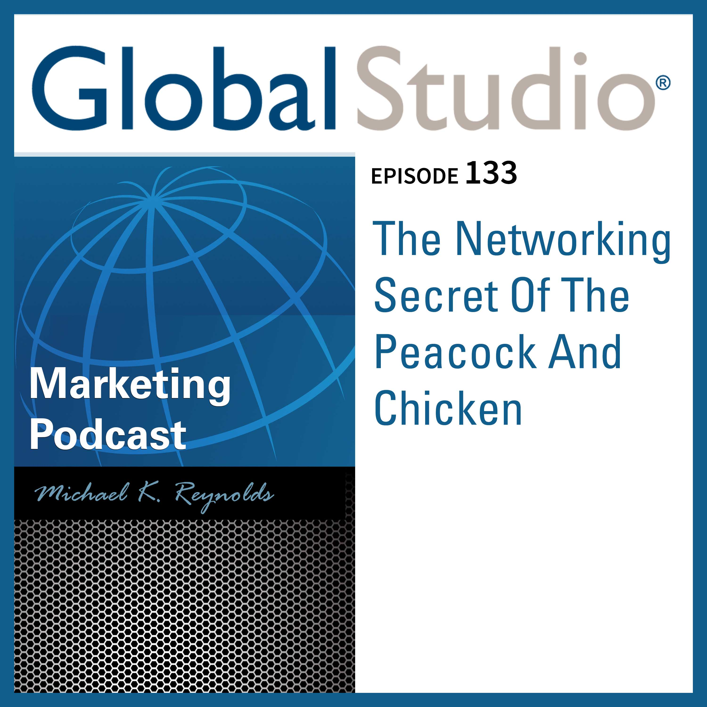 Artwork for GS 133 - The Networking Secret Of The Peacock And Chicken