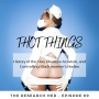Artwork for 69. THOT Things: History of the Hoe, Pleasure Activist, and Controlling Black Women's Bodies