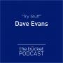 Artwork for Dave Evans: Try Stuff