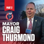 Artwork for Mayor Craig Thurmond (Part 2) | How Local Government Can Stimulate or Roadblock Growth