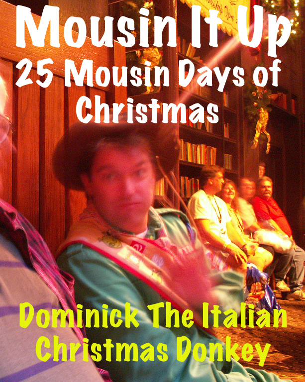 25 Mousin Days of Christmas - Day 10 Dominick the Italian Christmas Donkey