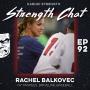 Artwork for Strength Chat #92: Rachel Balkovec