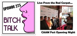 275 Live From Opening Night @ CAAMFEst 36!
