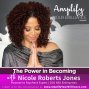 Artwork for S3E11: The Power of Becoming with Nicole Roberts Jones