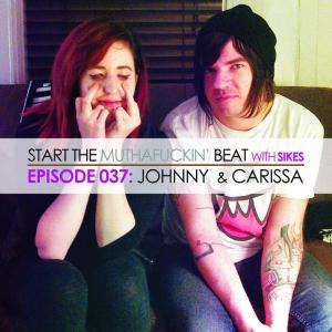 Start The Beat 037: JOHNNY & CARISSA
