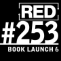Artwork for RED 253: Book Launch - REJECTED!