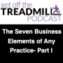 Artwork for The Seven Business Elements of Any Practice Part I