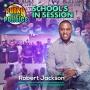 Artwork for School's In Session w/Robert Jackson | The Funky Politics | KUDZUKIAN