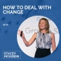 Artwork for How To Deal With Change with Stacey McKibbin