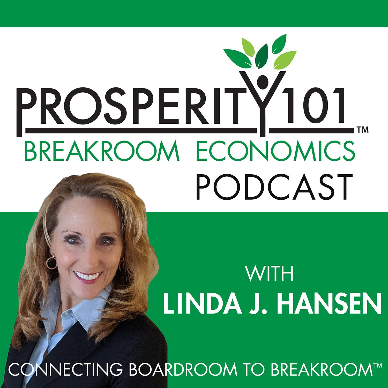 Prosperity 101 Podcast hosted by Linda J Hansen show art