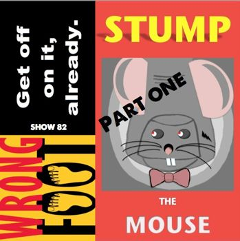 EP082-Stump the Mouse Attends a Meeting